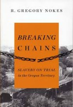 Breaking Chains, by R. Gregory Nokes