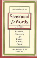Seasoned With Words: Stories, Memoirs & Poems About Food
