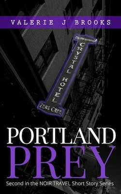 Portland Prey by Valerie Brooks